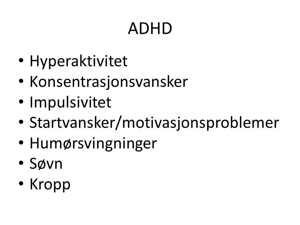 ADHD Hyperaktivitet Konsentrasjonsvansker Impulsivitet