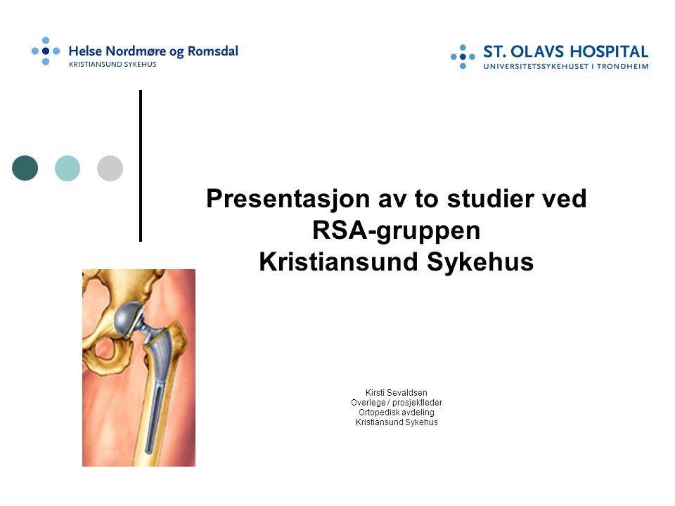 Presentasjon av to studier ved RSA-gruppen Kristiansund Sykehus