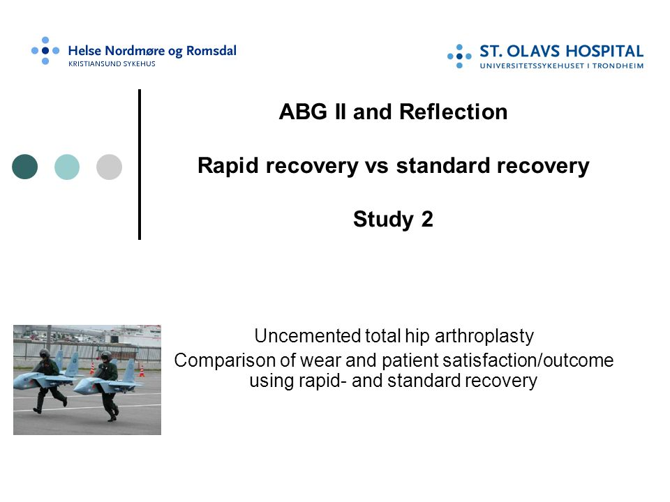 ABG II and Reflection Rapid recovery vs standard recovery Study 2