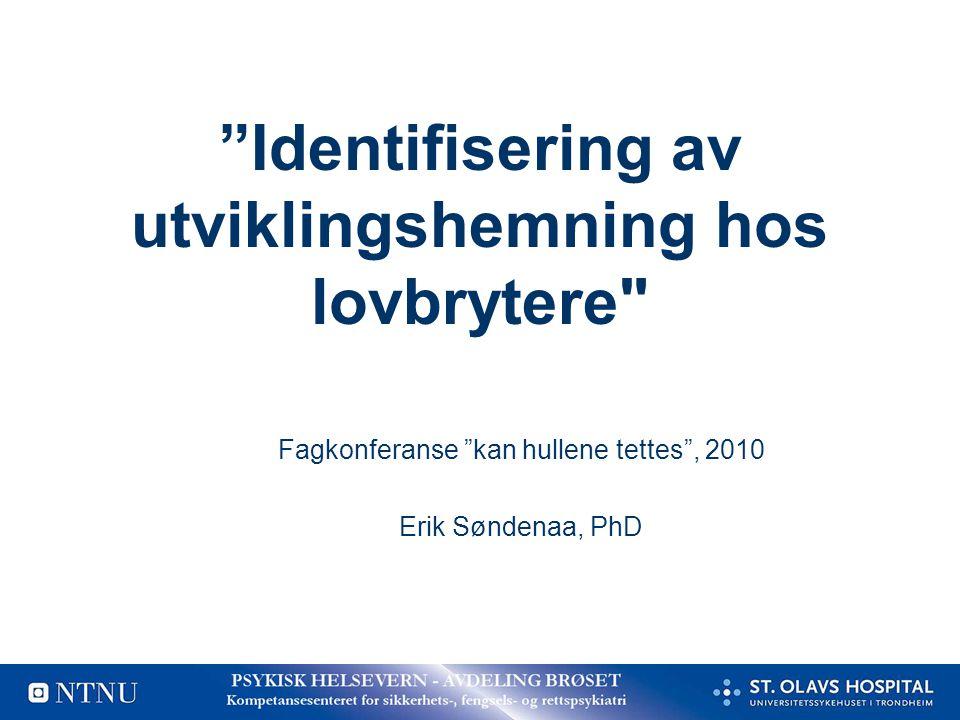 Identifisering av utviklingshemning hos lovbrytere