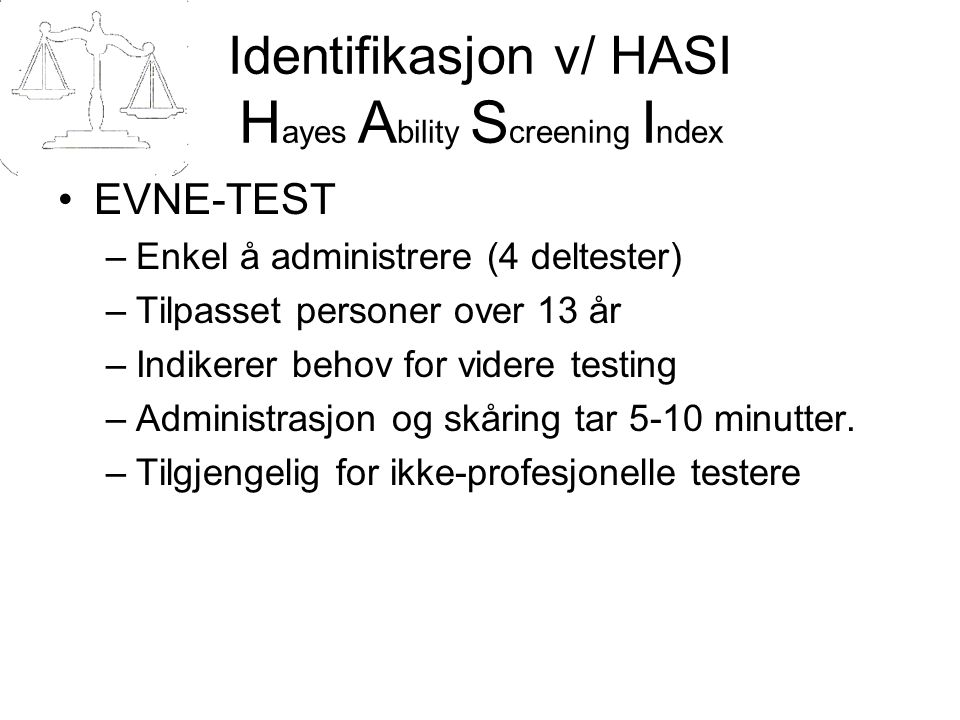 Identifikasjon v/ HASI Hayes Ability Screening Index