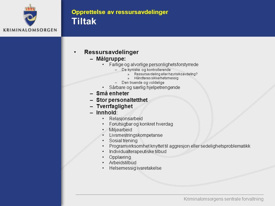 Opprettelse av ressursavdelinger Tiltak