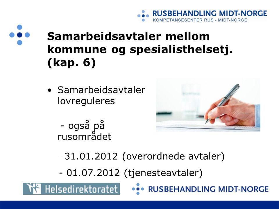 Samarbeidsavtaler mellom kommune og spesialisthelsetj. (kap. 6)