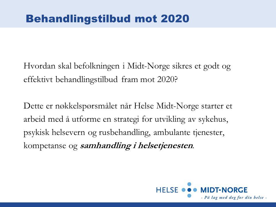 Behandlingstilbud mot 2020