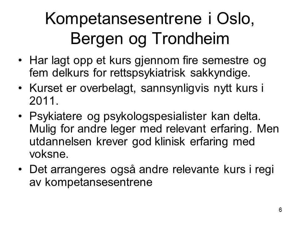 Kompetansesentrene i Oslo, Bergen og Trondheim