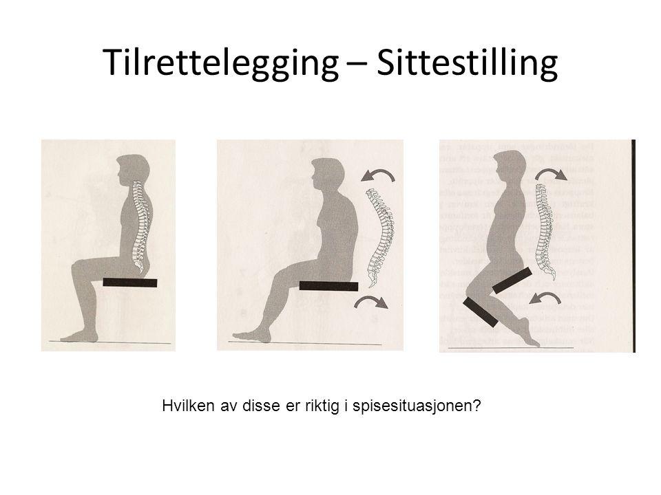 Tilrettelegging – Sittestilling