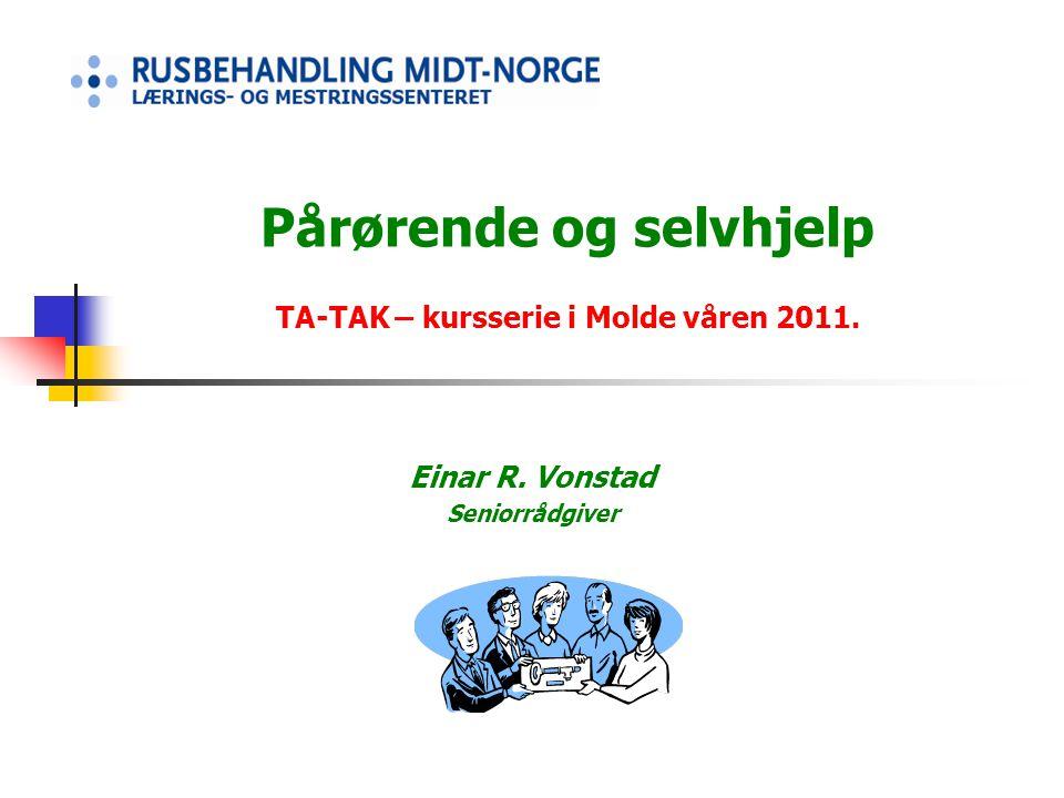 Pårørende og selvhjelp TA-TAK – kursserie i Molde våren 2011.