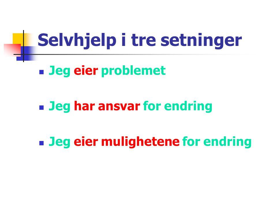 Selvhjelp i tre setninger