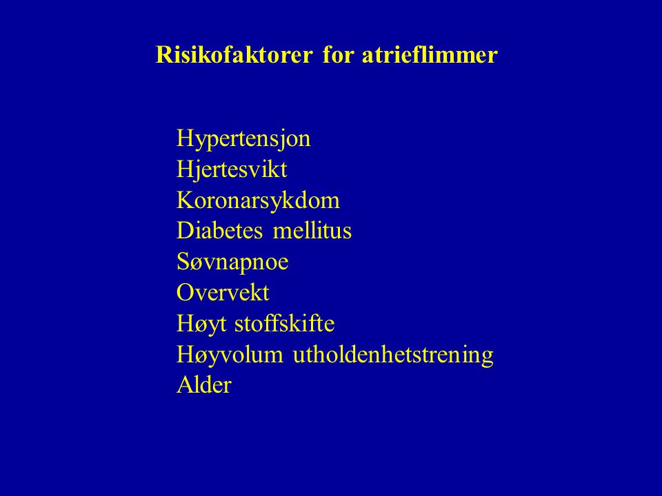 Risikofaktorer for atrieflimmer