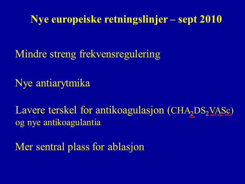 Nye europeiske retningslinjer – sept 2010
