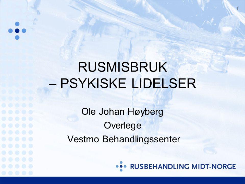 RUSMISBRUK – PSYKISKE LIDELSER