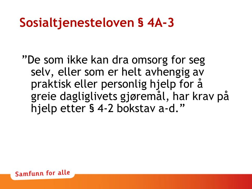 Sosialtjenesteloven § 4A-3