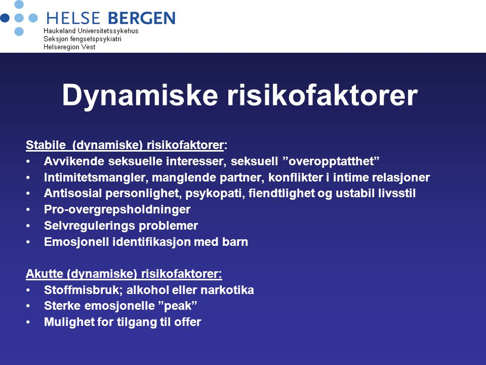 Dynamiske risikofaktorer