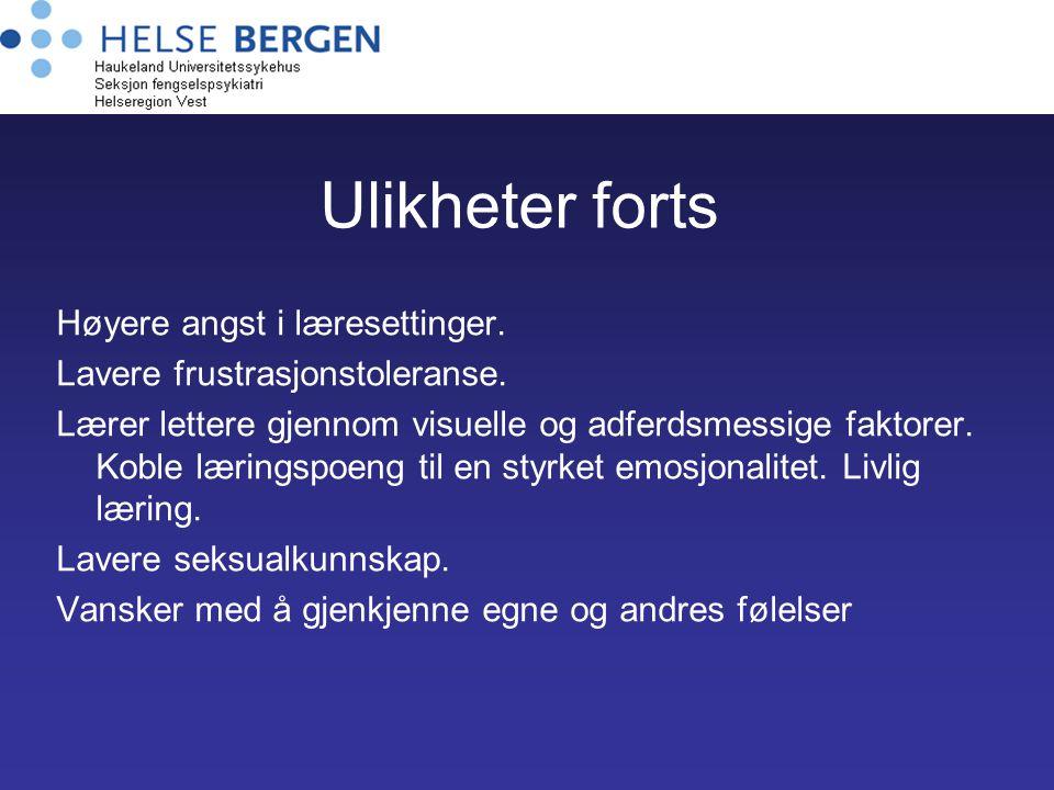Ulikheter forts Høyere angst i læresettinger.