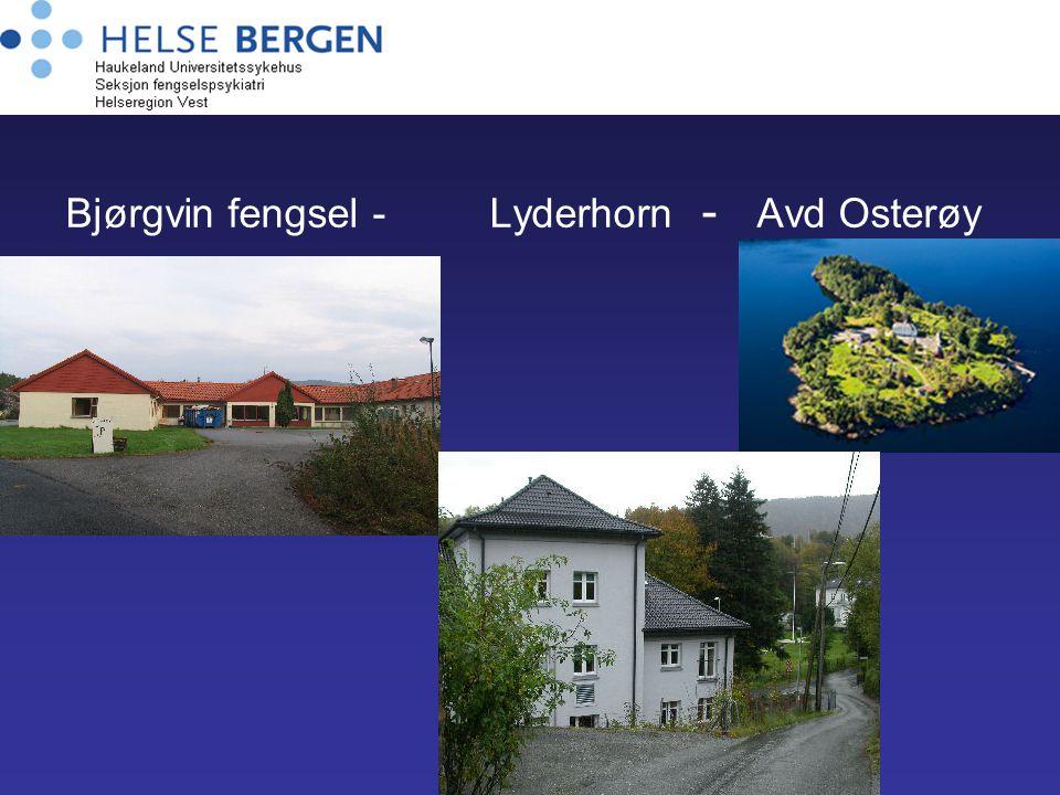 Bjørgvin fengsel - Lyderhorn - Avd Osterøy