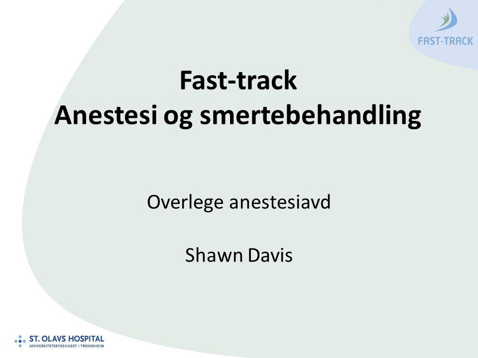 Fast-track Anestesi og smertebehandling
