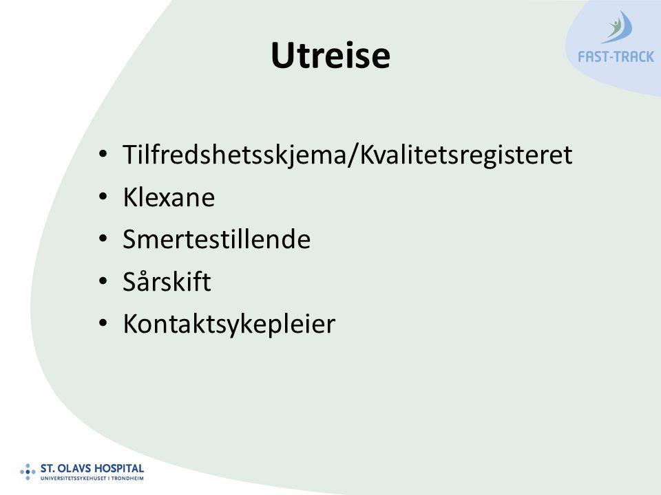 Utreise Tilfredshetsskjema/Kvalitetsregisteret Klexane Smertestillende