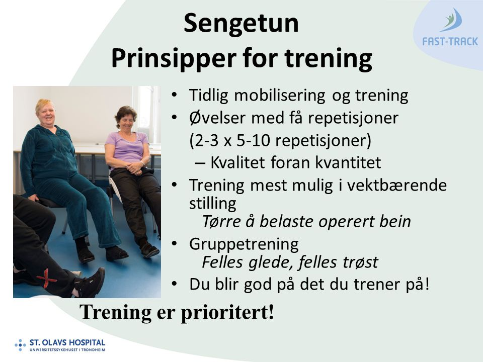 Sengetun Prinsipper for trening