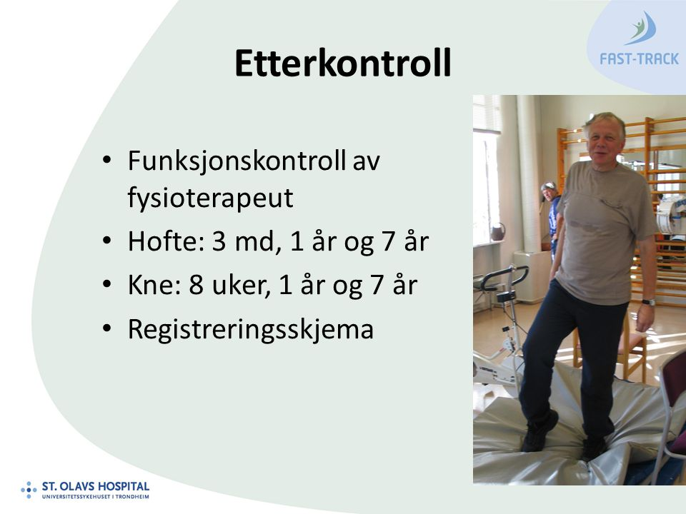 Etterkontroll Funksjonskontroll av fysioterapeut