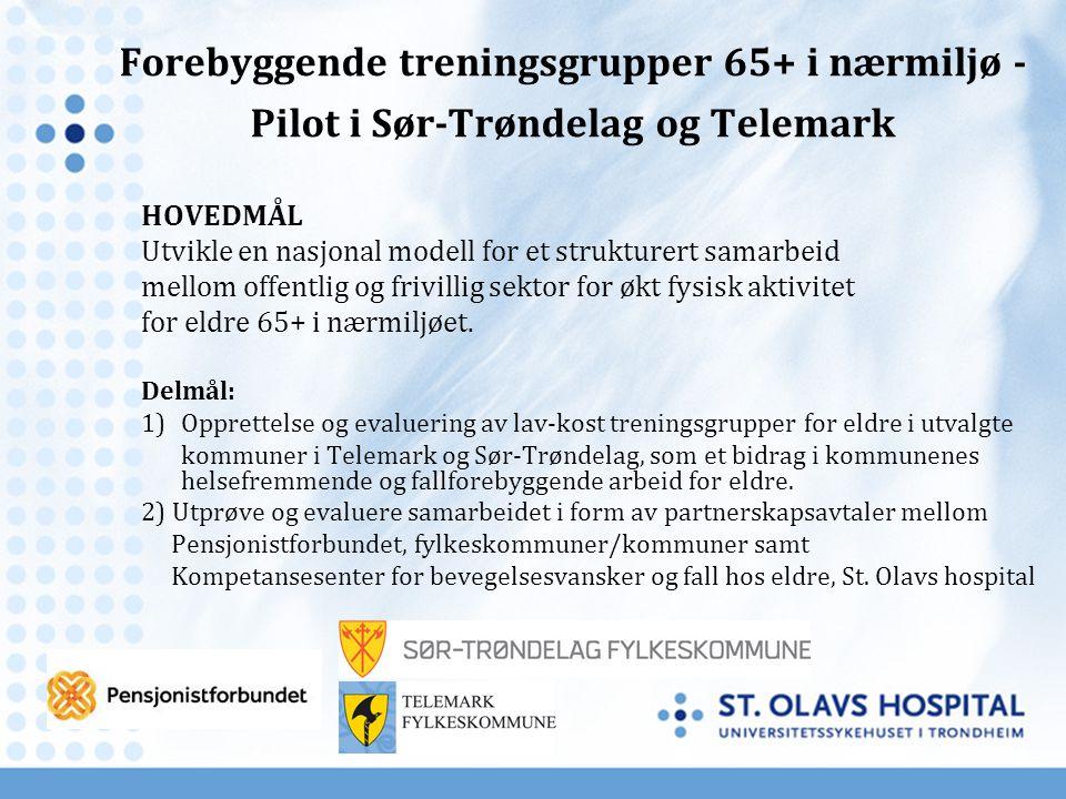 Forebyggende treningsgrupper 65+ i nærmiljø - Pilot i Sør-Trøndelag og Telemark