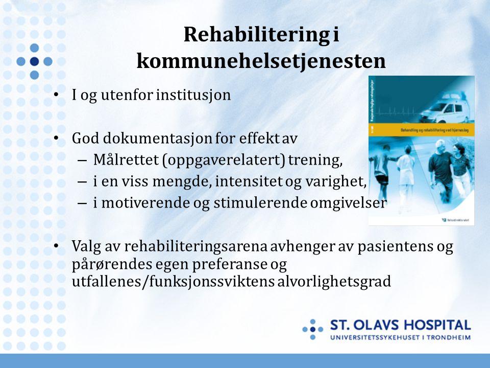 Rehabilitering i kommunehelsetjenesten