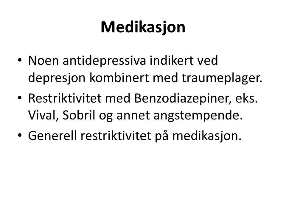 Medikasjon Noen antidepressiva indikert ved depresjon kombinert med traumeplager.