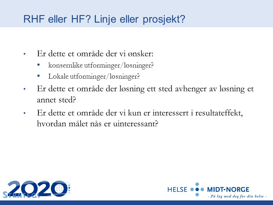 RHF eller HF Linje eller prosjekt