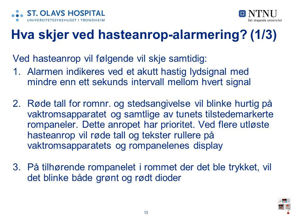 Hva skjer ved hasteanrop-alarmering (1/3)