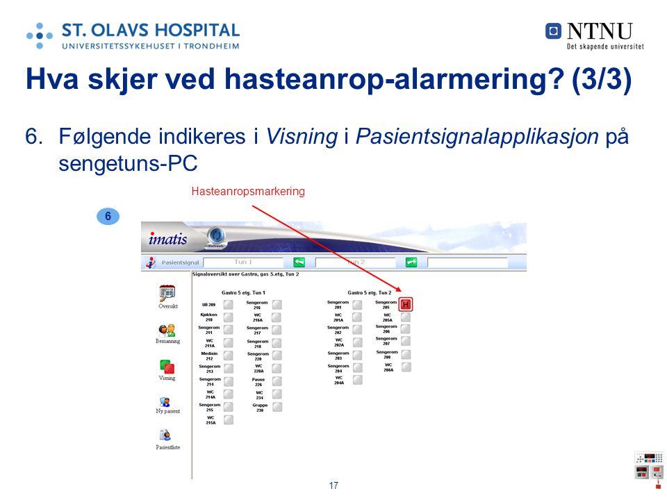 Hva skjer ved hasteanrop-alarmering (3/3)