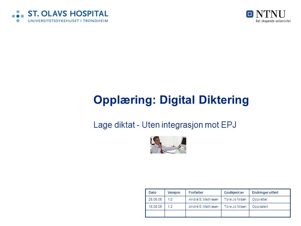 Opplæring: Digital Diktering