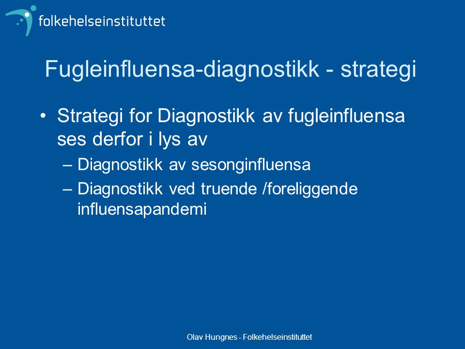 Fugleinfluensa-diagnostikk - strategi