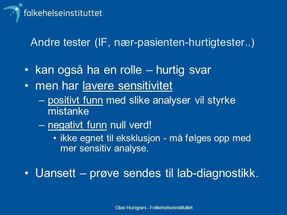 Andre tester (IF, nær-pasienten-hurtigtester..)