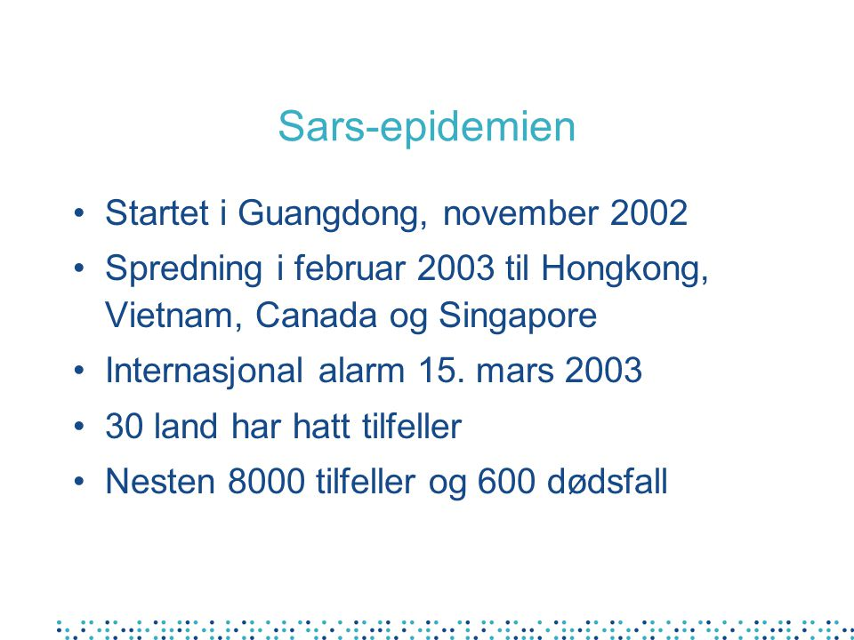 Sars-epidemien Startet i Guangdong, november 2002