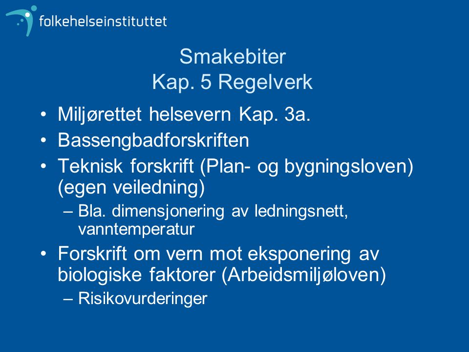 Smakebiter Kap. 5 Regelverk