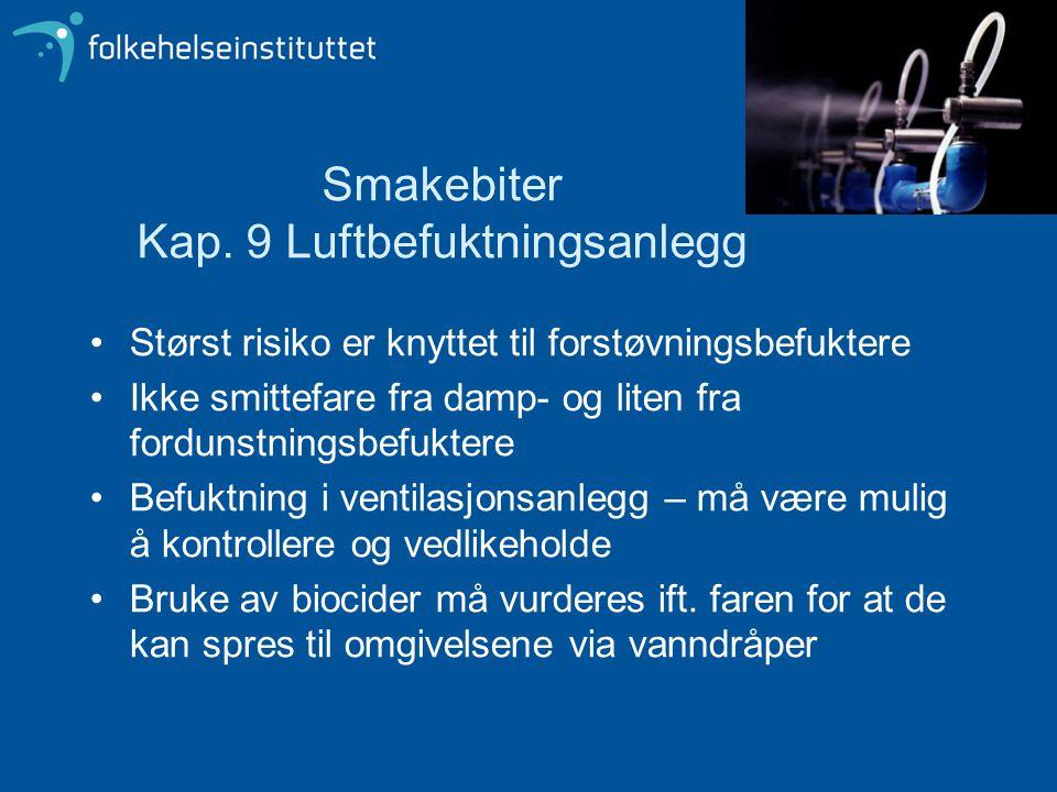 Smakebiter Kap. 9 Luftbefuktningsanlegg