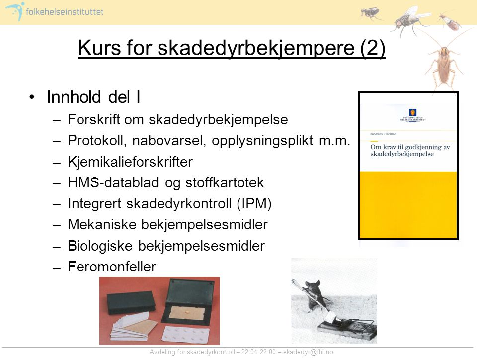 Kurs for skadedyrbekjempere (2)