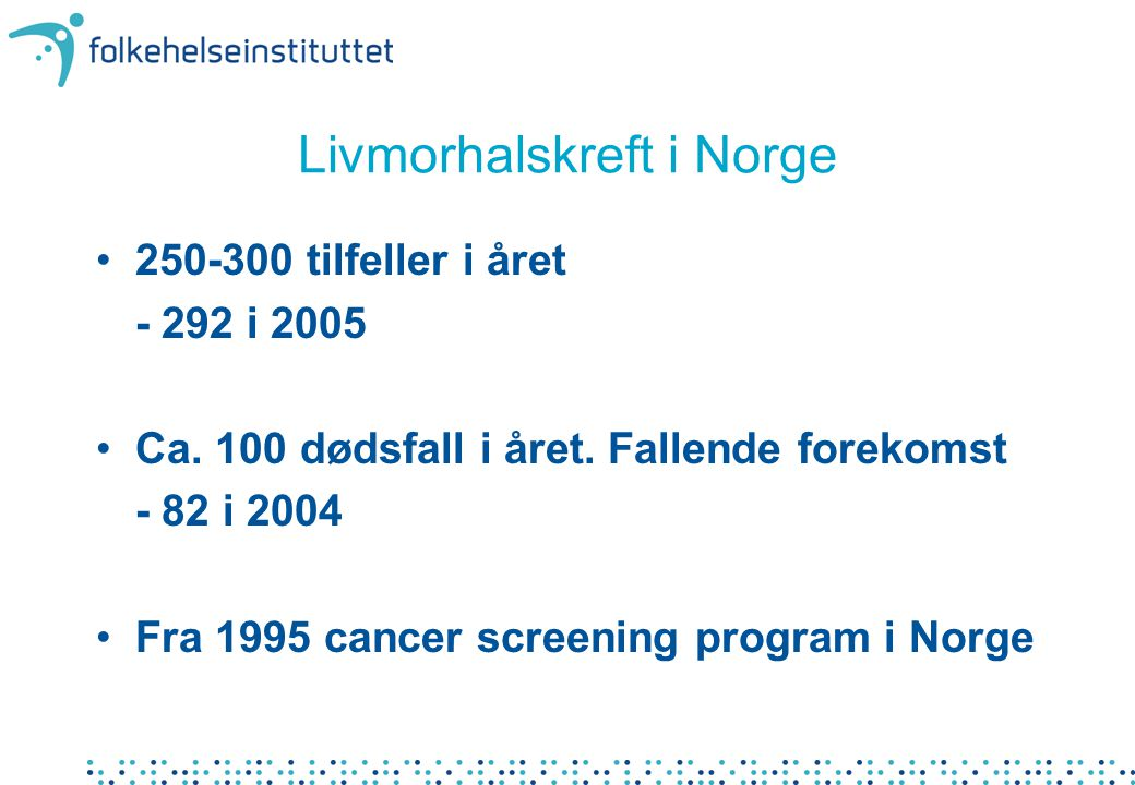 Livmorhalskreft i Norge