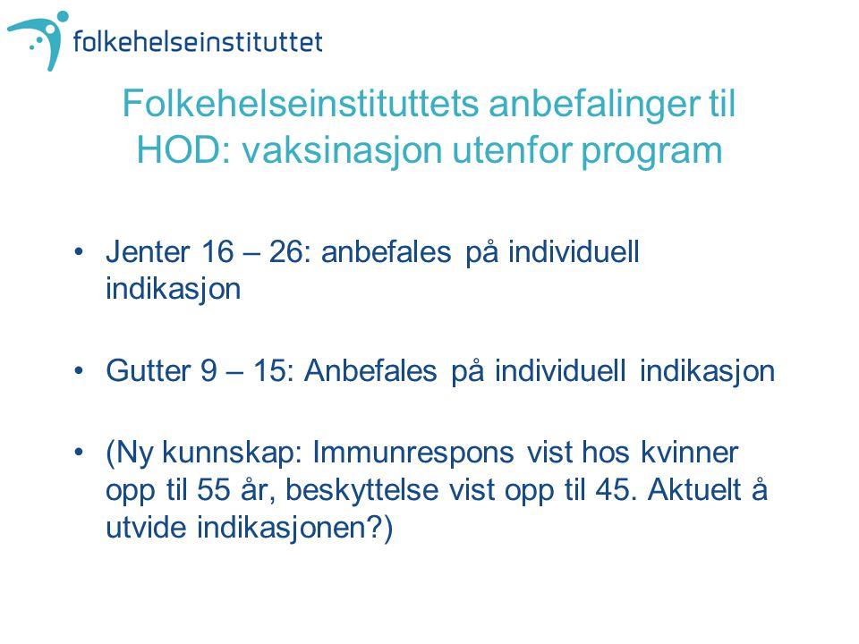 Folkehelseinstituttets anbefalinger til HOD: vaksinasjon utenfor program