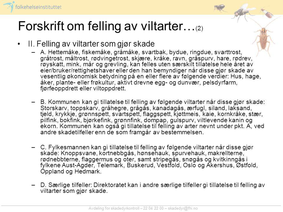 Forskrift om felling av viltarter…(2)
