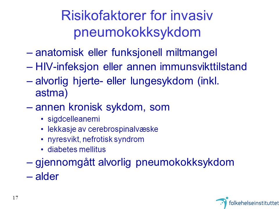 Risikofaktorer for invasiv pneumokokksykdom