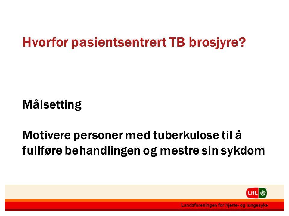 Hvorfor pasientsentrert TB brosjyre