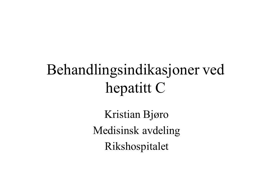 Behandlingsindikasjoner ved hepatitt C