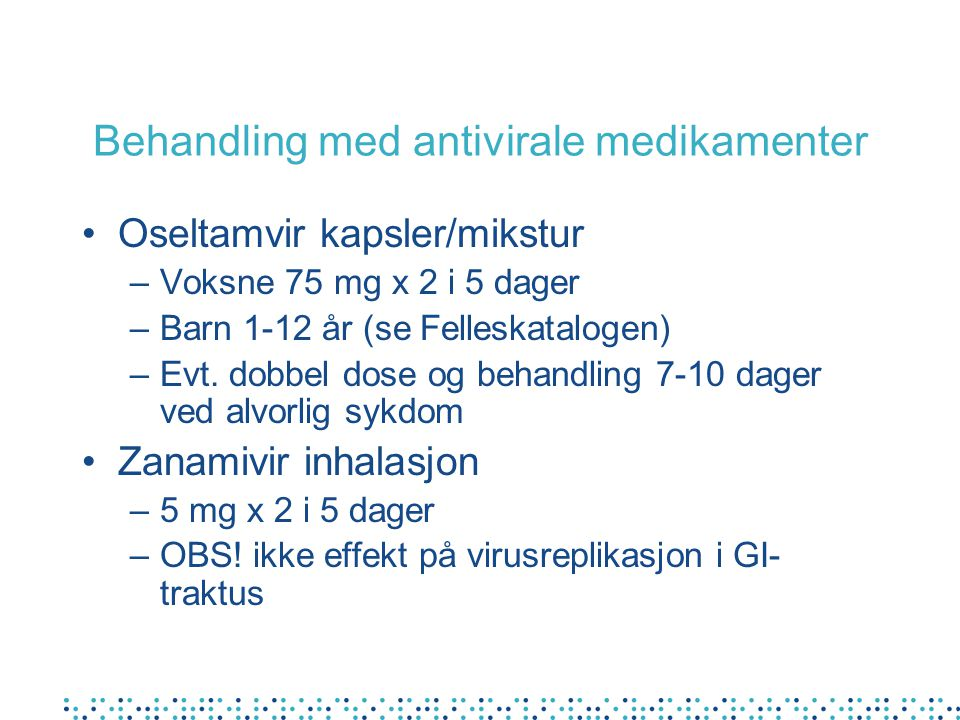 Behandling med antivirale medikamenter