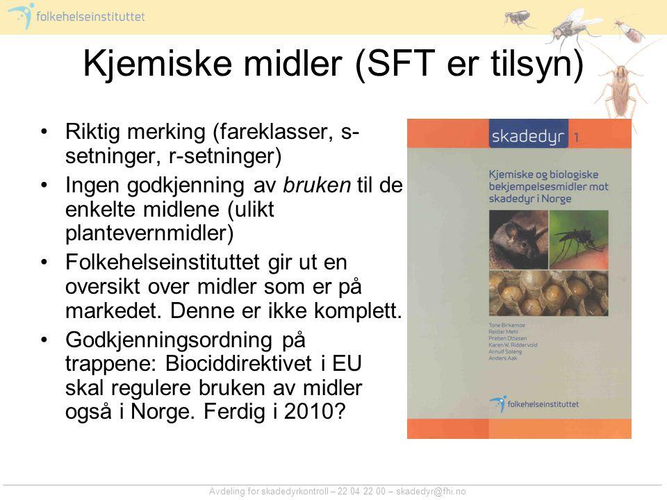 Kjemiske midler (SFT er tilsyn)