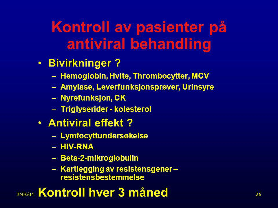 Kontroll av pasienter på antiviral behandling