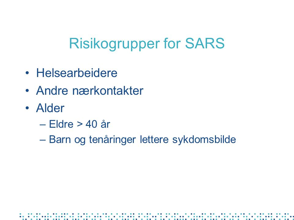 Risikogrupper for SARS