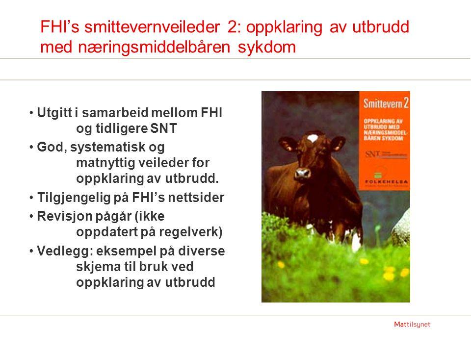 FHI's smittevernveileder 2: oppklaring av utbrudd med næringsmiddelbåren sykdom