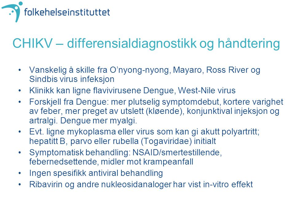 CHIKV – differensialdiagnostikk og håndtering