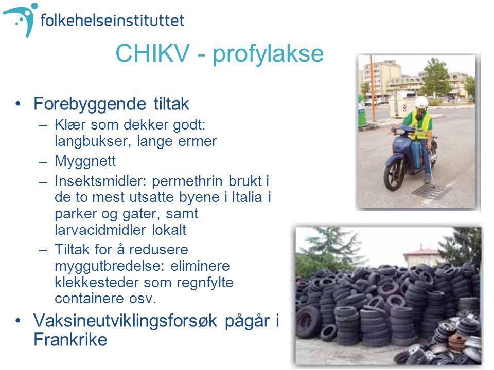 CHIKV - profylakse Forebyggende tiltak