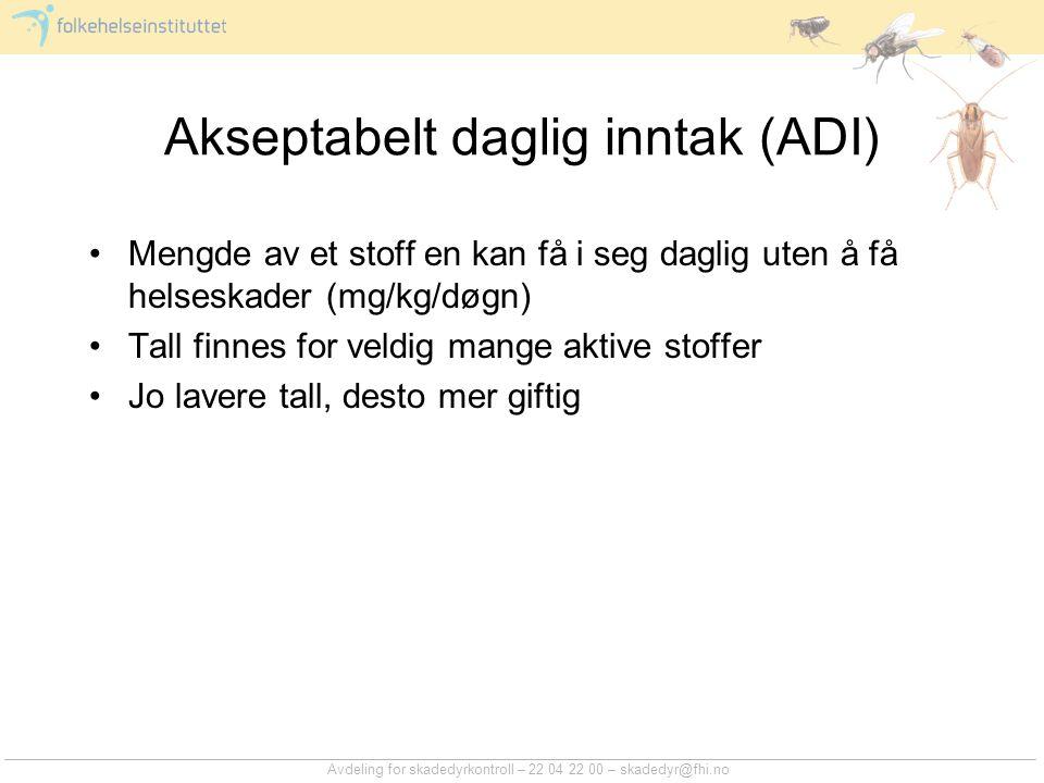 Akseptabelt daglig inntak (ADI)